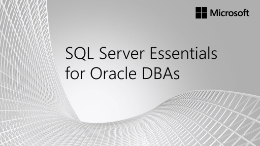 SQL Server Essentials for Oracle DBAs: (03b) Instance Architecture Part 2