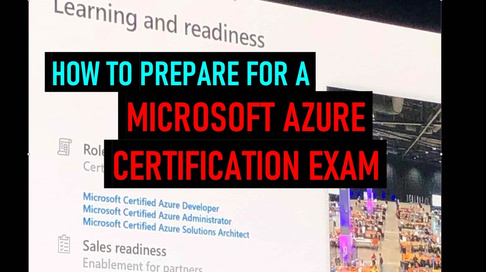 Prepare for a Microsoft Azure Certification Exam