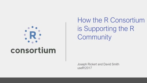 How the R Consortium is Supporting the R Community