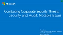 Combating Corporate Security Threats with Log Analytics....Notable Issues