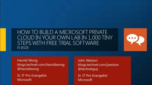 How to Build a Microsoft Private Cloud in Your Own Lab in 1,000 Tiny Steps with Free Trial Software