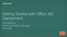 Getting Started with Office 365 Deployment
