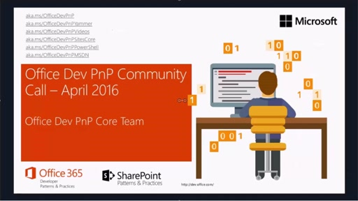 Office 365 Developer Patterns and Practices - April 2016 Community Call