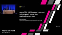 Azure SQL DB Managed Instances - Built to easily modernize application data layer