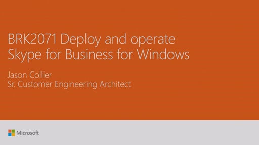 Deploy and operate Skype for Business for Windows