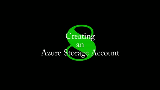 8: Creating an Azure Storage Account