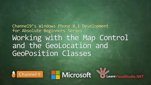 Part 27 - Working with the Map Control and the Geolocation and GeoPosition Classes
