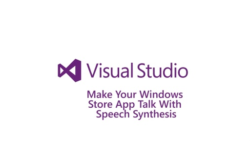 Make your Windows Store app talk with Speech Synthesis