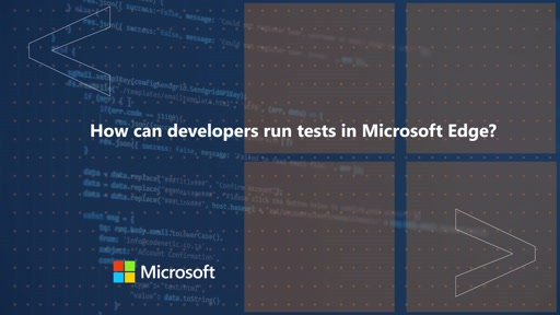 How can developers run tests in Microsoft Edge | One Dev Question