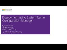 (Module 6) Deployment Using System Center Configuration Manager