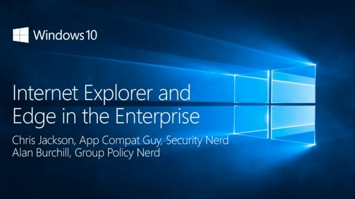 Internet Explorer and Edge in the Enterprise