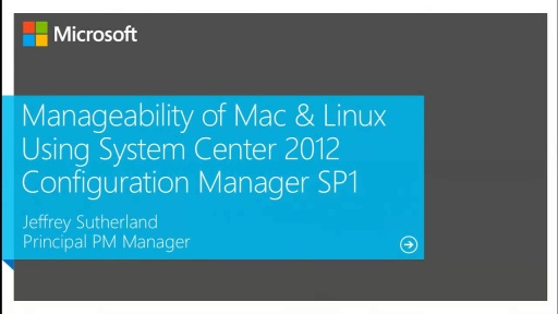 Manageability of Mac & Linux Using System Center 2012 Configuration Manager SP1