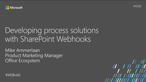 Developing process solutions with SharePoint Webhooks