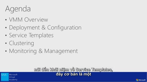 Introduction to Hyper-V Jump Start -Integration with System center 2012 Virtual Machine Manager [Vietnamese Subtitle]