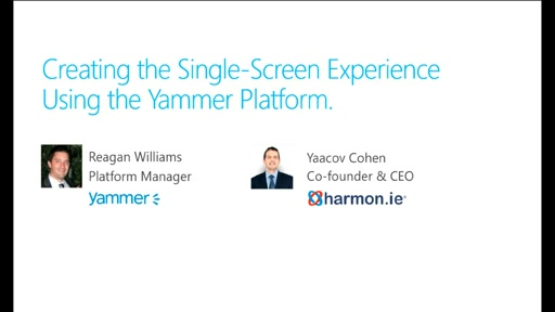 harmon.ie: Creating the Single-Screen, Multi-Device Collaboration Experience with Yammer Platform