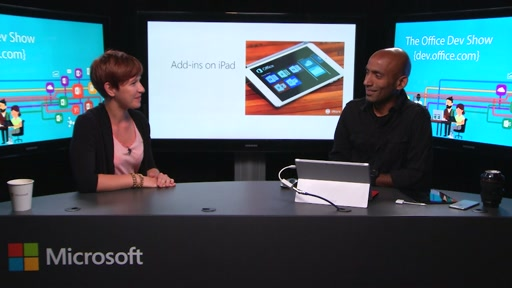 Office Dev Show - Episode 8 - iPad Extensibility