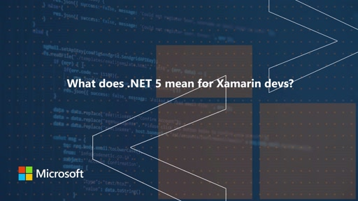 What does .NET 5 mean for Xamarin devs? | One Dev Question