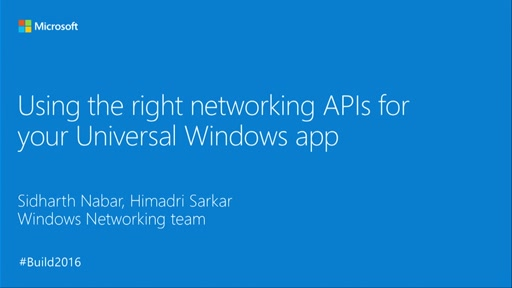 Using the Right Networking API for Your UWP App