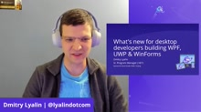 What's new for desktop developers building WPF, UWP & WinForms