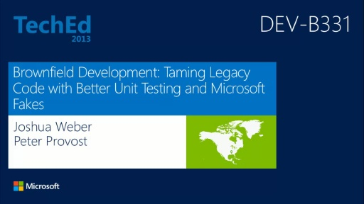Brownfield Development: Taming Legacy Code with Better Unit Testing and Microsoft Fakes