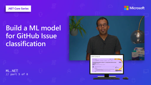 Build a ML model for GitHub Issue classification [5 of 8]