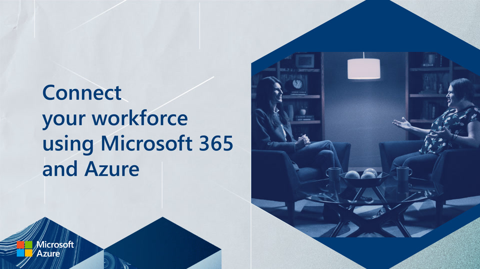 Connect your workforce using Microsoft 365 and Azure with Tara Roth
