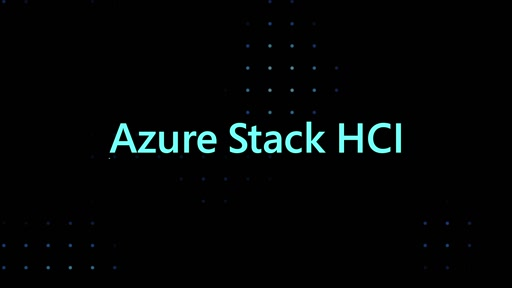 Discover the new Azure Stack HCI