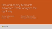 Plan and deploy Microsoft Advanced Threat Analytics the right way