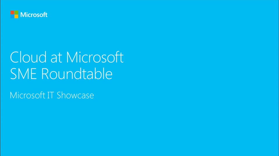 Cloud at Microsoft (SME roundtable March 2016)