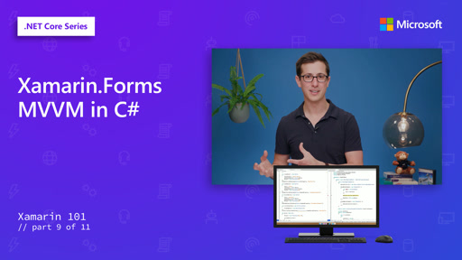 Xamarin.Forms MVVM in C# [9 of 11]