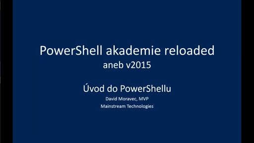 PowerShell akademie 2015 - Úvod do PowerShellu