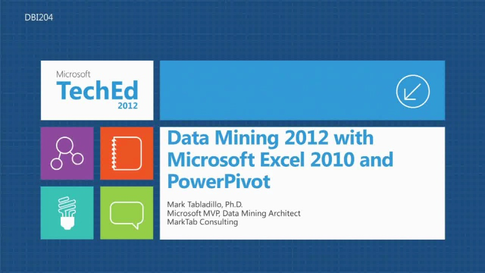 Data Mining 2012 with Microsoft Excel 2010 and PowerPivot