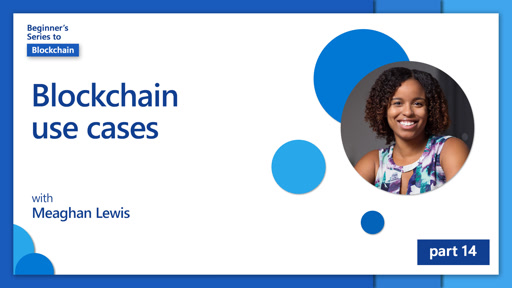 Blockchain use cases [14 of 20]