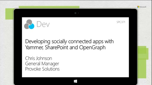 Developing socially connected apps with Yammer, SharePoint and OpenGraph