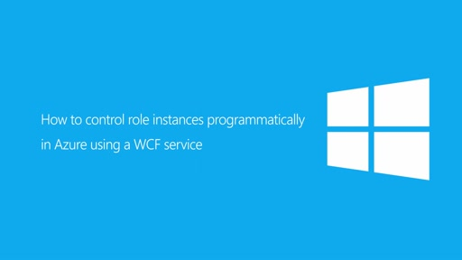How to control role instances programmatically in Azure using a WCF service