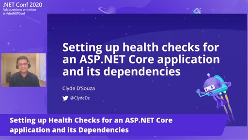 Setting up Health Checks for an ASP.NET Core application and its Dependencies