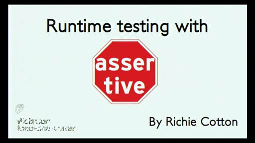 Run-time Testing Using assertive