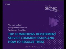 10 most common deployment mistakes and how to resolve them using WDS