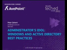 Administrator's Idol: Windows and Active Directory Best Practices