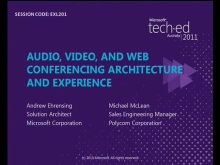 Audio, Video and Web Conferencing Architecture and Experience