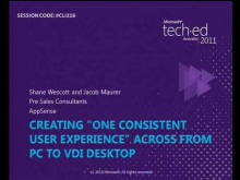 "Creating ""One Consistent Experience"" across from PC to VDI Desktop"