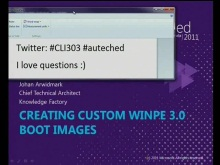 Creating Custom WinPE 3.0 boot images