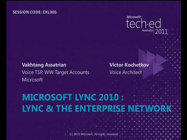 Microsoft Lync 2010: Lync and the Enterprise Network
