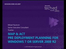 MAP & ACT – Predeployment planning for Windows 7 or Server 2008 R2