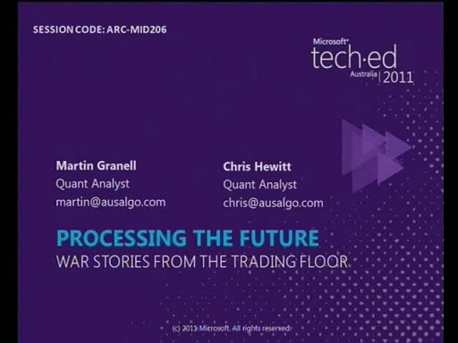Processing the Future - War stories from the trading floor