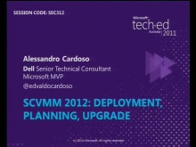 SCVMM 2012: Deployment, Planning, Upgrade