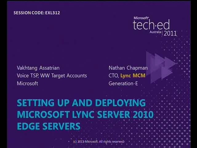 Setting Up and Deploying Microsoft Lync Server 2010 Edge Servers