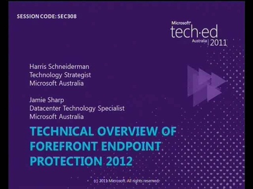 Technical Overview of Forefront EndPoint Protection 2012
