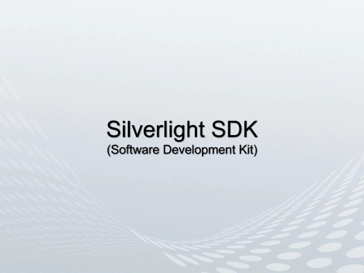 Windows 7: Silverlight Software Development Kit