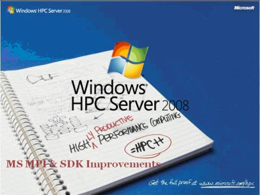 Windows HPC Server Development, the MPI Application Model